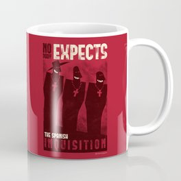 Nobody expects them! Coffee Mug