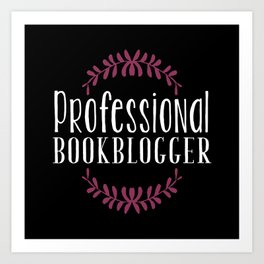 Professional Bookblogger - Black w Purple Art Print