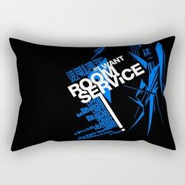 I WANT ROOM SERVICE! Rectangular Pillow