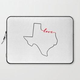 Home Sweet Home - Texas - Love Laptop Sleeve