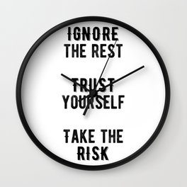 Inspirational -Take The Risk Wall Clock