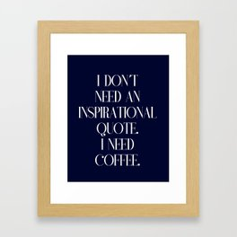 Funny coffee text Framed Art Print