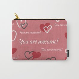 You are awesome by Lu Carry-All Pouch