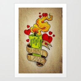 Burnt Love - Tattoo Art Art Print