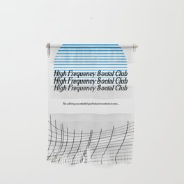 High Frequency Social Club Wall Hanging