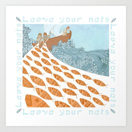 Leave Your Nets Art Print