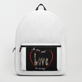 As You Wish My Darling Backpack