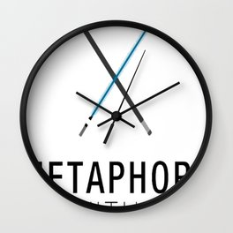 Metaphors Be With You Wall Clock