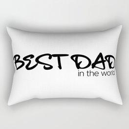 Best Dad in the World Rectangular Pillow