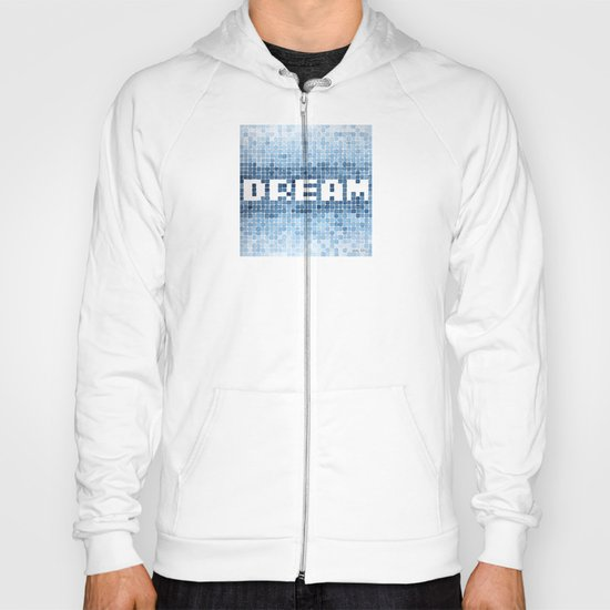 Dream watercolor mosaic typography Hoody
