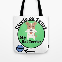 Circle Of Trust Cute Rat Terrier Tote Bag