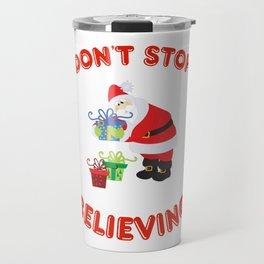 Don't Stop Believing Travel Mug
