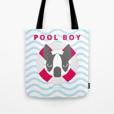 Boston Terrier: Pool boy. Tote Bag