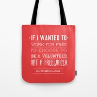 learn the difference. Tote Bag