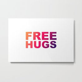 Free Hugs Typography - Minimal - Graphic Design Orange, Pink, Purple Gradient Lettering  Metal Print