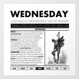 WEDNESDAY & THE MYTH BEHIND IT Art Print