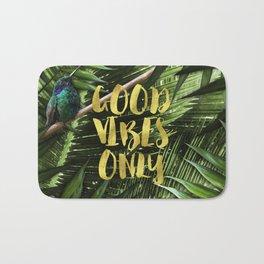 Good Vibes Only Bath Mat