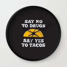 Say Yes To Tacos Wall Clock