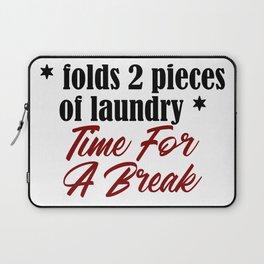 Funny Laundry Lazy Bum Hate Chores Honest Truth Laptop Sleeve
