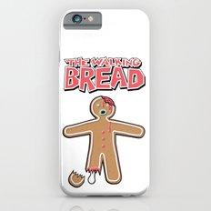 The Walking Bread  Slim Case iPhone 6s
