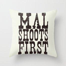 Mal Shoots First Throw Pillow