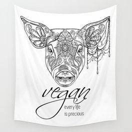 Every life is precious - pig Wall Tapestry