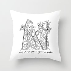 Look at life from a different perspective Throw Pillow