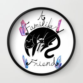 A Familiar Friend Wall Clock