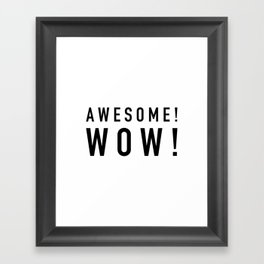 Awesome Wow - Hamilton Framed Art Print