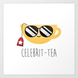 Celebrit-tea Art Print