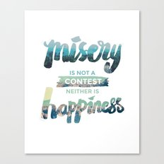 Misery x Happiness Canvas Print