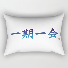 """一期一会 (Ichi Go Ichi E) """"One opportunity, one encounter"""" Rectangular Pillow"""