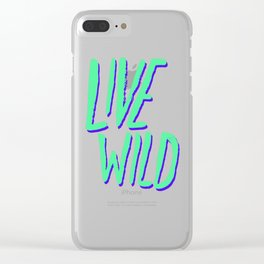 Live Wild: Alaska Clear iPhone Case