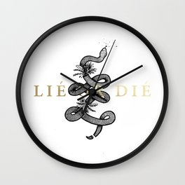 Lie or Die Wall Clock