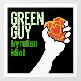 Hyrulian Idiot Art Print
