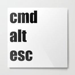 cmd alt esc Metal Print
