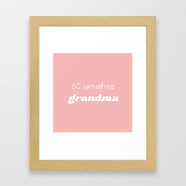 Grandma at Heart Framed Art Print