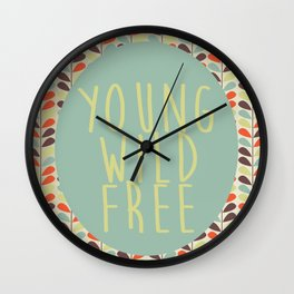 Young Wild Free Wall Clock