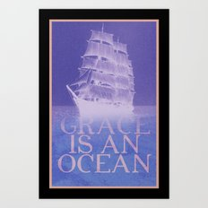 Grace is an Ocean Art Print