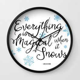 Gilmore Girls Quote - Magical Snow Wall Clock