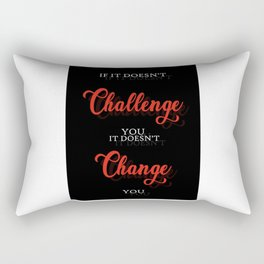 If It Doesn't Challenge Quote Art Design Inspirat Rectangular Pillow