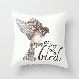 As free as a bird Throw Pillow