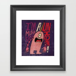 Mutha F'n Unicorn Framed Art Print