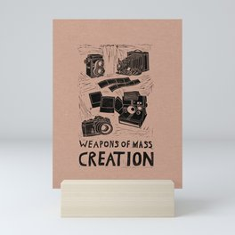 Weapons Of Mass Creation - Photography (blk on brown) Mini Art Print