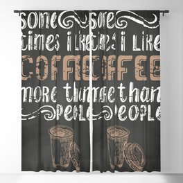 Coffee blackboard lettering — Some times Blackout Curtain