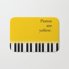 Pianos are yellow - poster design for music lover Bath Mat