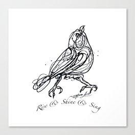 OLena Art Design Rise & Shine & Sing Canvas Print