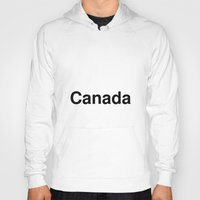 canada Hoodies featuring Canada by linguistic94