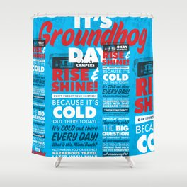 It's Groundhog Day Shower Curtain