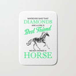Horses Are a Girl's Best Friend, Not Diamonds Cute Bath Mat